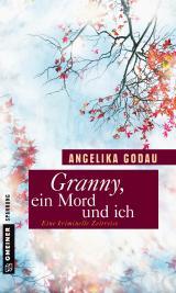 Cover-Bild Granny, ein Mord und ich