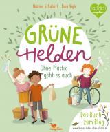 Cover-Bild Grüne Helden - Ohne Plastik geht es auch
