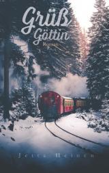 Cover-Bild Grüß Göttin
