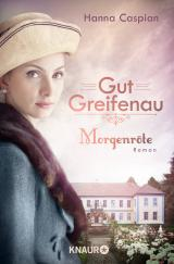 Cover-Bild Gut Greifenau - Morgenröte