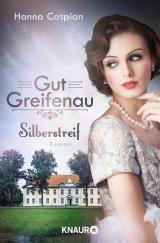 Cover-Bild Gut Greifenau - Silberstreif