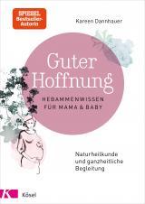 Cover-Bild Guter Hoffnung - Hebammenwissen für Mama und Baby