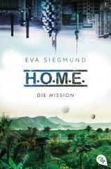 Cover-Bild H.O.M.E. - Die Mission