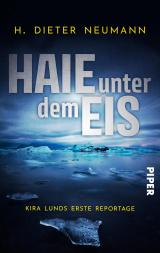 Cover-Bild Haie unter dem Eis - Kira Lunds erste Reportage