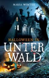 Cover-Bild Halloween in Unterwald