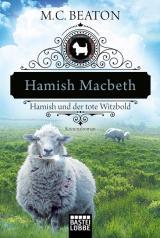Cover-Bild Hamish Macbeth und der tote Witzbold