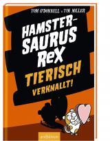 Cover-Bild Hamstersaurus Rex - Tierisch verknallt!