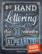 Cover-Bild Handlettering. Die 33 schönsten Alphabete mit Rahmen, Ornamenten und Bordüren