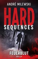Cover-Bild Hard Sequences – Feuerblut