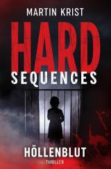 Cover-Bild Hard-Sequences / Hard-Sequences - Höllenblut