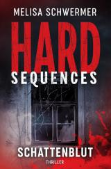Cover-Bild Hard-Sequences / Hard-Sequences - Schattenblut