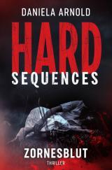 Cover-Bild Hard-Sequences / Hard-Sequences: Zornesblut
