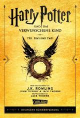 Cover-Bild Harry Potter und das verwunschene Kind. Teil eins und zwei (Deutsche Bühnenfassung) (Harry Potter)