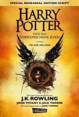 Cover-Bild Harry Potter und das verwunschene Kind. Teil eins und zwei (Special Rehearsal Edition Script) (Harry Potter)