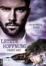 Cover-Bild Heart Bay - Letzte Hoffnung