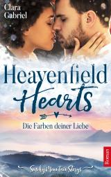 Cover-Bild Heavenfield Hearts - Die Farben deiner Liebe