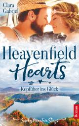 Cover-Bild Heavenfield Hearts - Kopfüber ins Glück