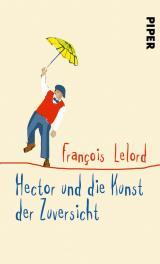 Cover-Bild Hector und die Kunst der Zuversicht