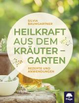 Cover-Bild Heilkraft aus dem Kräutergarten