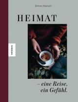 Cover-Bild Heimat – eine Reise, ein Gefühl.