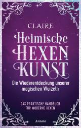 Cover-Bild Heimische Hexenkunst