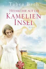 Cover-Bild Heimkehr auf die Kamelien-Insel