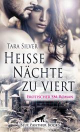 Cover-Bild Heiße Nächte zu viert   Erotischer SM-Roman