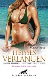 Cover-Bild Heißes Verlangen unter heißer, griechischer Sonne | Erotische Bi-Sexgeschichten
