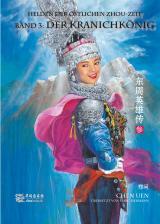 Cover-Bild Helden der östlichen Zhou-Zeit - Band 3 - Der Kranichkönig