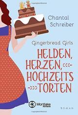 Cover-Bild Helden, Herzen, Hochzeitstorten