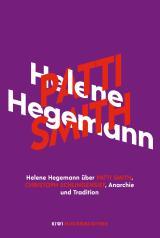 Cover-Bild Helene Hegemann über Patti Smith, Christoph Schlingensief, Anarchie und Tradition