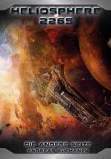 Cover-Bild Heliosphere 2265 - Der Helix-Zyklus 1 - Die andere Seite (Bände 13-15)