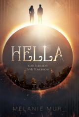 Cover-Bild Hella - Your Yesterday Is My Tomorrow