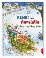 Cover-Bild Henri und Henriette: Henri und Henriette feiern Weihnachten