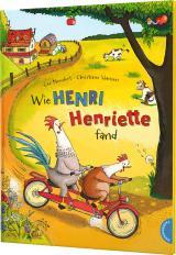 Cover-Bild Henri und Henriette: Wie Henri Henriette fand