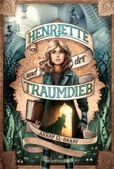 Cover-Bild Henriette und der Traumdieb