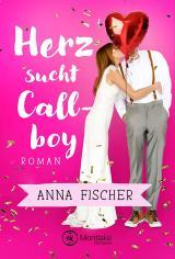 Cover-Bild Herz sucht Callboy
