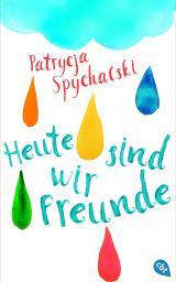 Cover-Bild Heute sind wir Freunde
