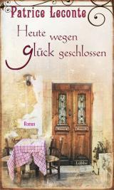 Cover-Bild Heute wegen Glück geschlossen