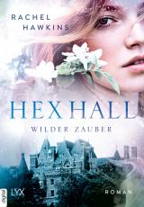 Cover-Bild Hex Hall - Wilder Zauber