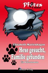Cover-Bild Hexe gesucht - Familie gefunden