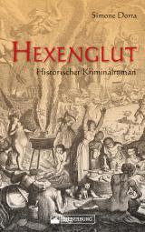 Cover-Bild Hexenglut. Historischer Kriminalroman.