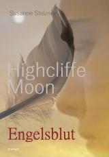Cover-Bild Highcliffe Moon - Engelsblut