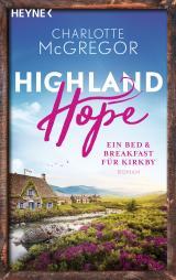 Cover-Bild Highland Hope 1 - Ein Bed & Breakfast für Kirkby