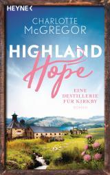 Cover-Bild Highland Hope 3 - Eine Destillerie für Kirkby