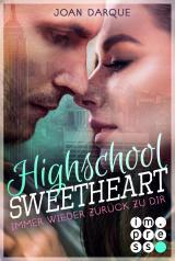 Cover-Bild Highschool Sweetheart. Immer wieder zurück zu dir