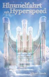 Cover-Bild Himmelfahrt mit Hyperspeed