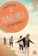 Cover-Bild Himmelhoch - Alles neu für Amelie