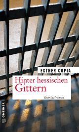 Cover-Bild Hinter hessischen Gittern