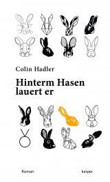 Cover-Bild Hinterm Hasen lauert er.
